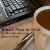 What's New at Live Write Breathe in 2014?