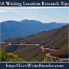 10 Writing Location Research Tips