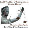 Should You Have a Writing Career or Writing Hobby?