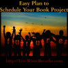Easy Plan to Schedule Your Book Project