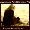 Researching a Novel the Simple Way