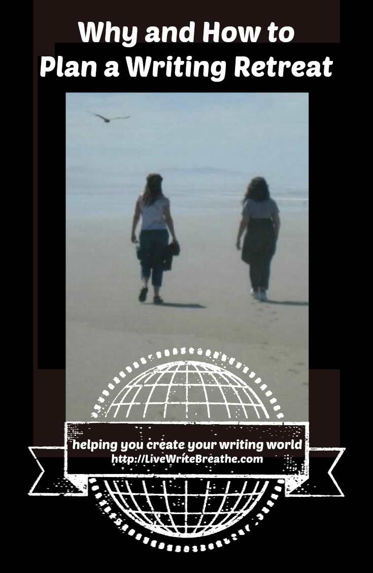 Why and How to Plan a Writing Retreat via @JanalynVoigt   Live Write Breathe