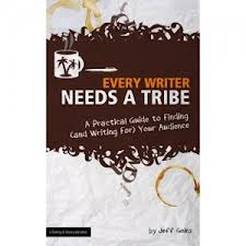 Every Writer Needs a Tribe Cover Image