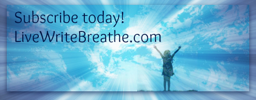 Subscribe to Live Write Breathe