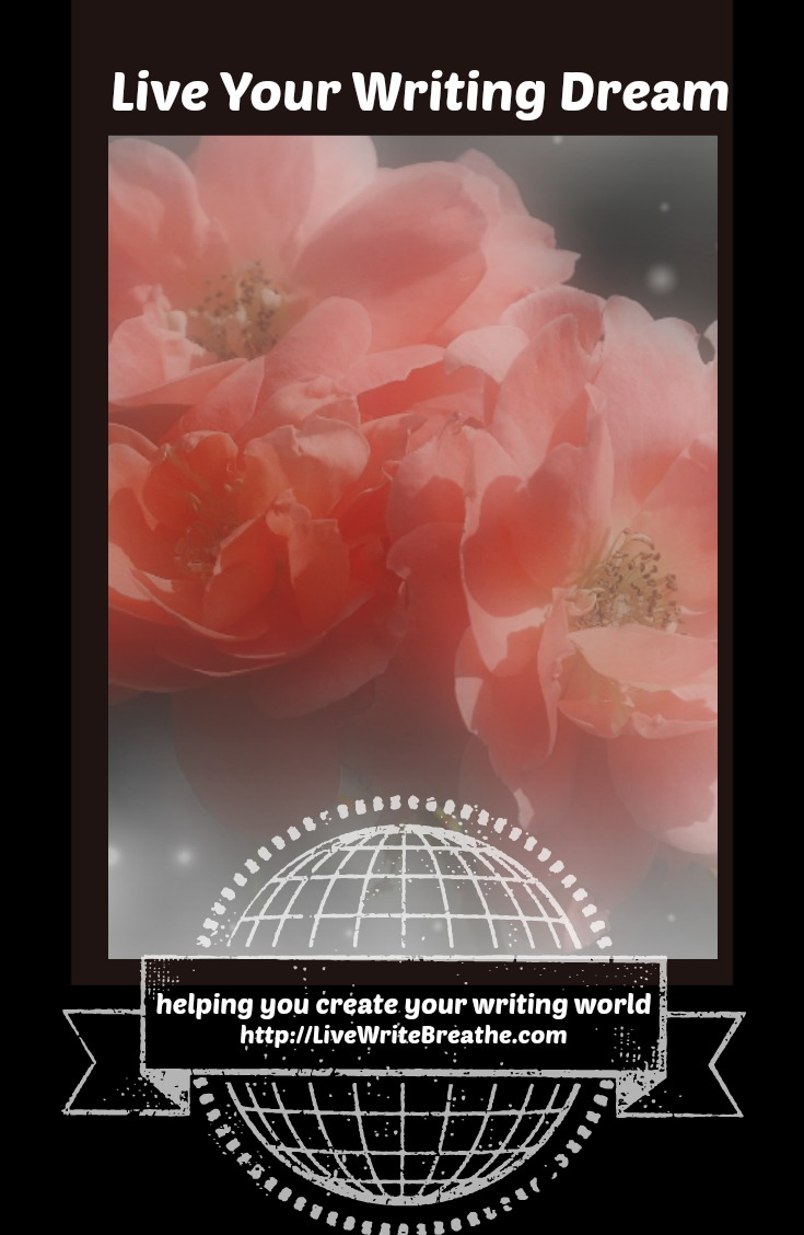 Live Your Writing Dream via Janalyn Voigt |Live Write Breathe
