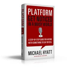 Books for Writers: Platform by Michael Hyatt