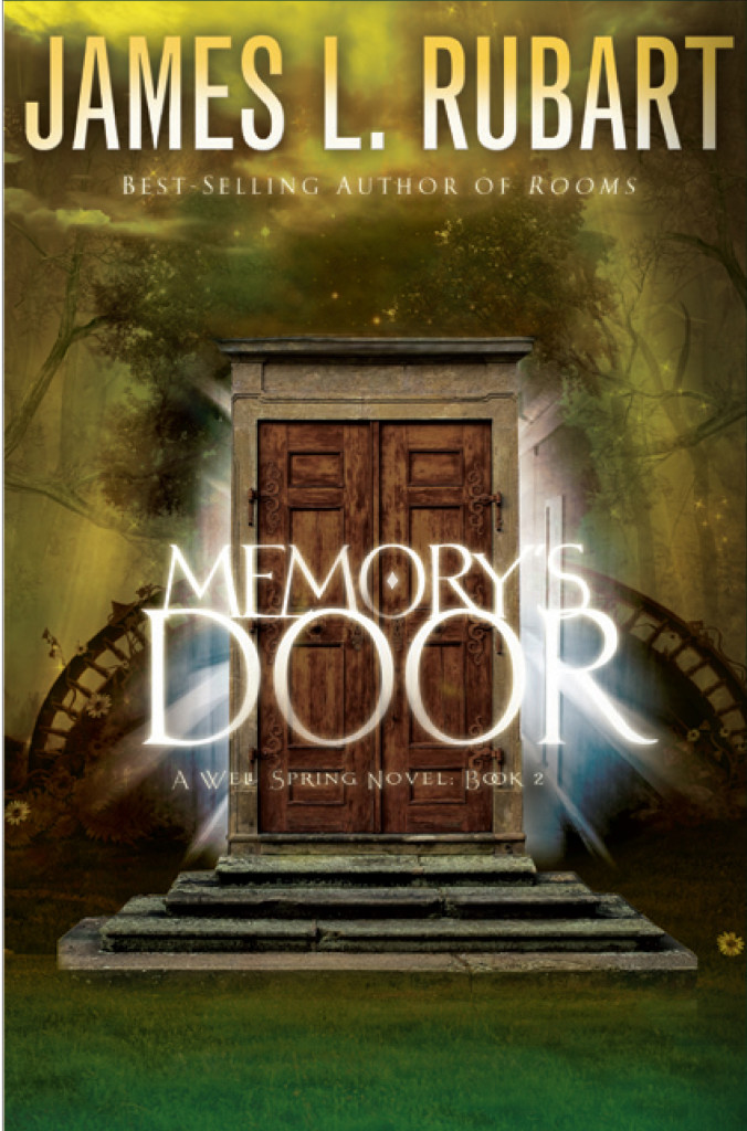Memory's Door by James L. Rubart