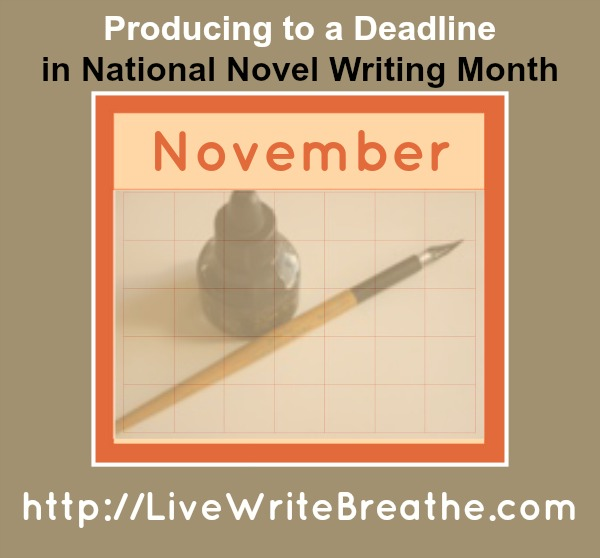 Producing to a Deadline in National Novel Writing Month by @JanalynVoigt