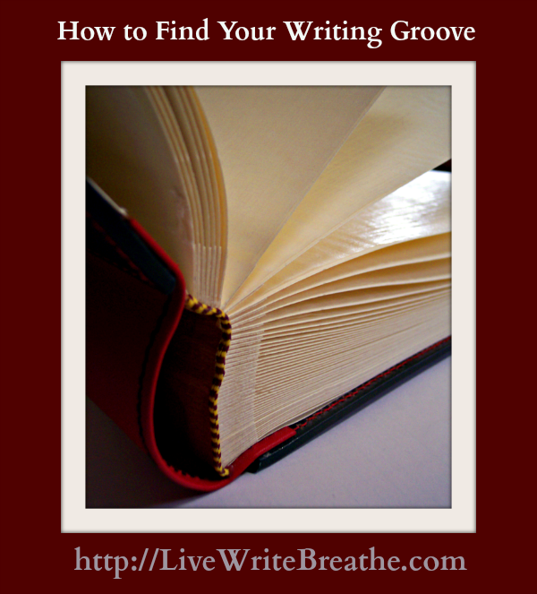 How to Find Your Writing Groove @JanalynVoigt