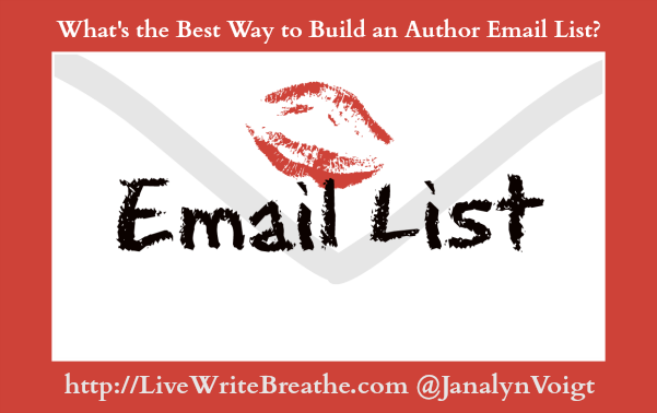 What's the Best Way to Build an Author Email List | Live Write Breathe