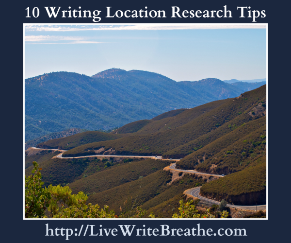 10 Writing Location Research Tips from @JanalynVoigt | Live Write Breathe