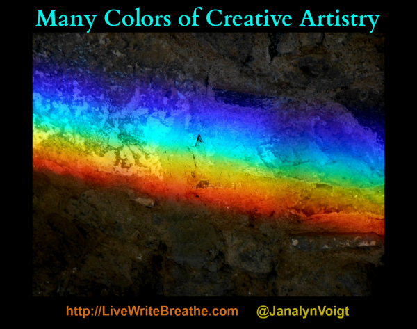 Many Colors of Creative Artistry via @JanalynVoigt | Live Write Breathe