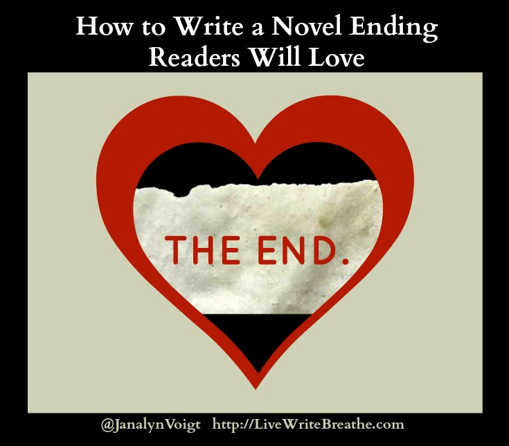 How to Write a Novel Ending Readers Will Love via @JanalynVoigt | Live Write Breathe