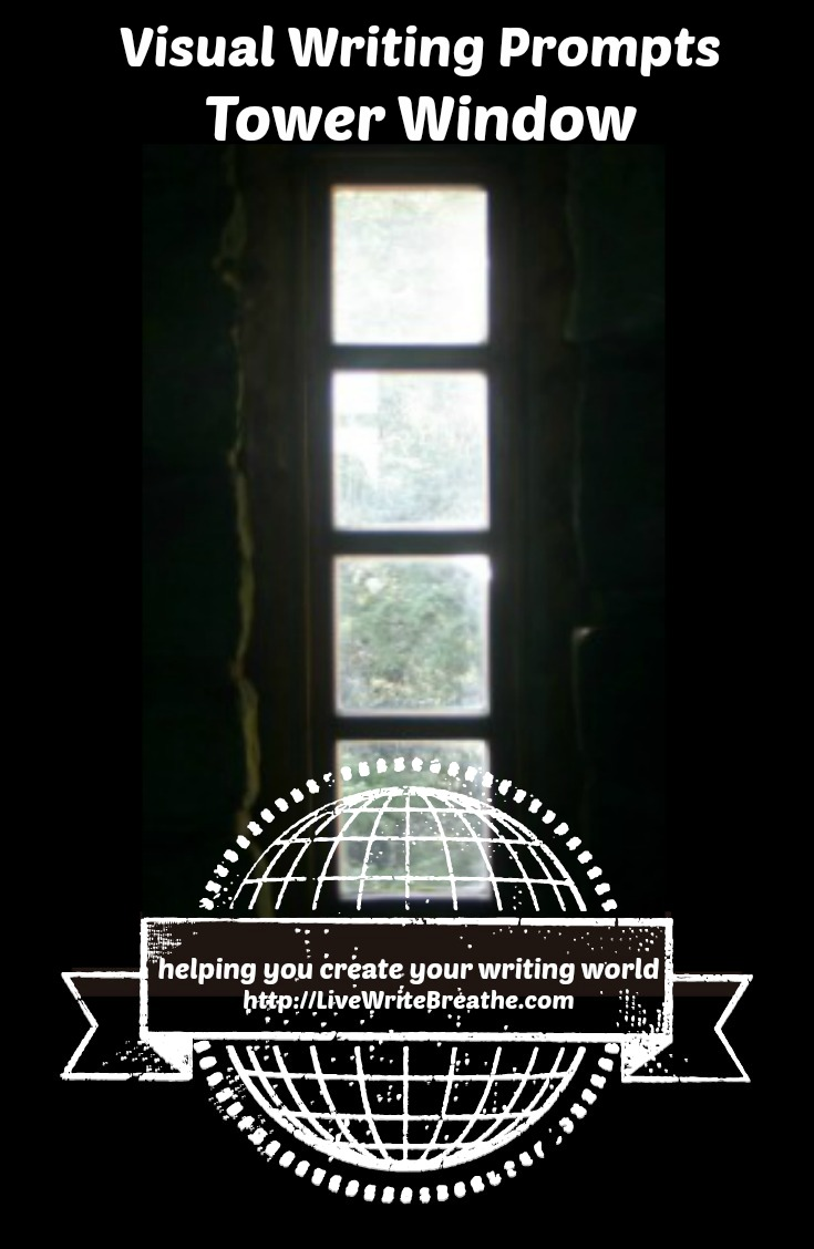Visual Writing Prompts: Tower Window via @JanalynVoigt | Live Write Breathe