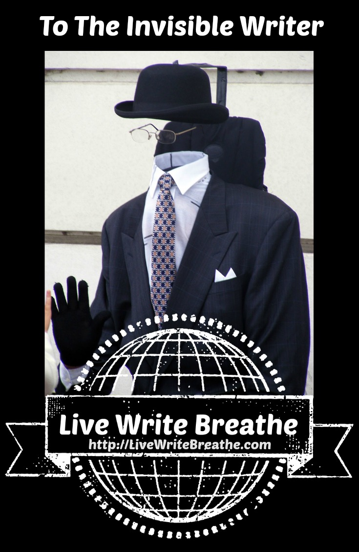 To the Invisible Writer via Janalyn Voigt   Live Write Breathe