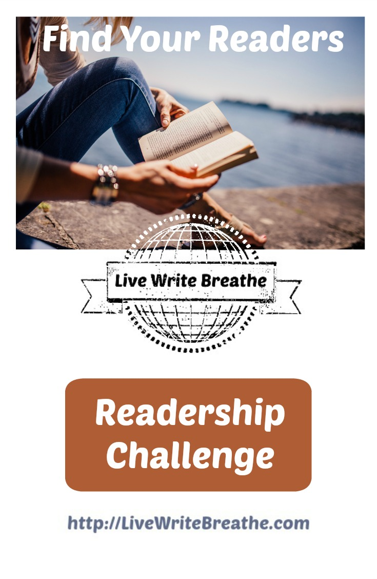 Find Your Readers Live Write Breathe Readership Challenge
