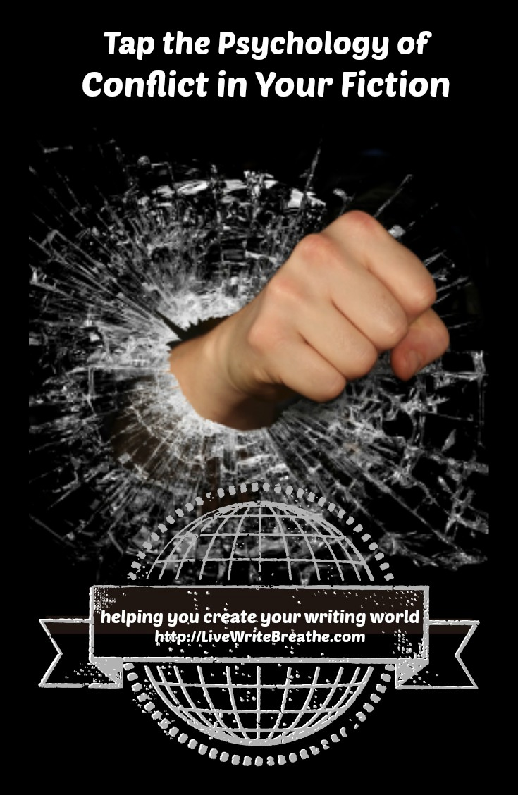 Tap the Psychology of Conflict in Your Fiction Writing via Janalyn Voigt | Live Write Breathe