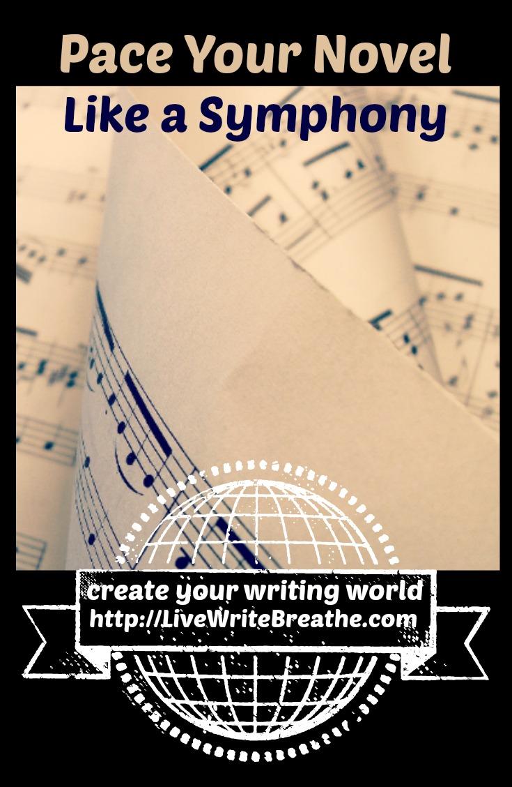 Pace Your Story Like a Symphony via @JanalynVoigt | Live Write Breathe