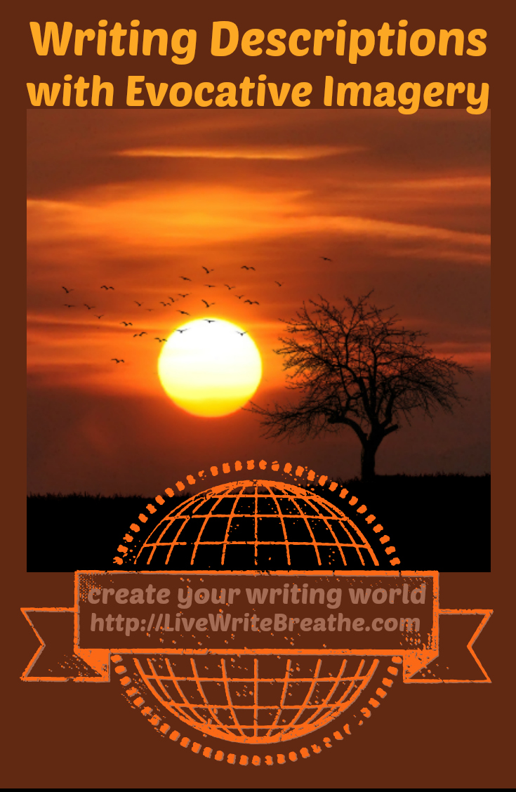 Writing Descriptions with Evocative Imagery via @JanalynVoigt Live Write Breathe