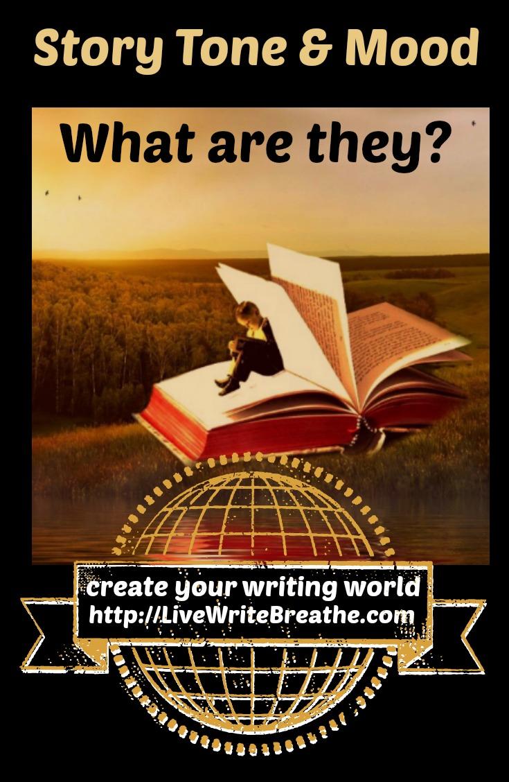 Story Tone and Mood Definition via @JanalynVoigt | Live Write Breathe