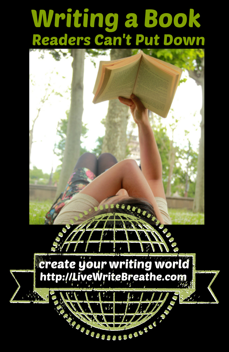 Writing a Novel Readers Can't Put Down via @JanalynVoigt | Live Write Breathe