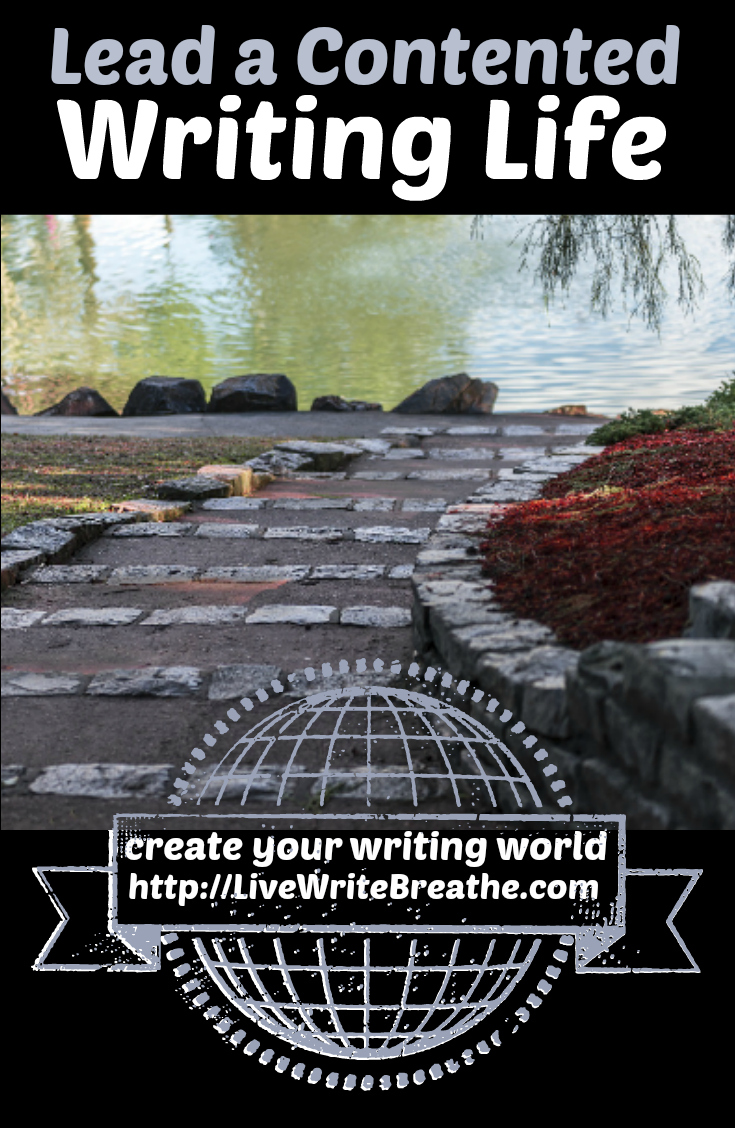 Lead a Contented Writing Life via @JanalynVoigt | Live Write Breathe