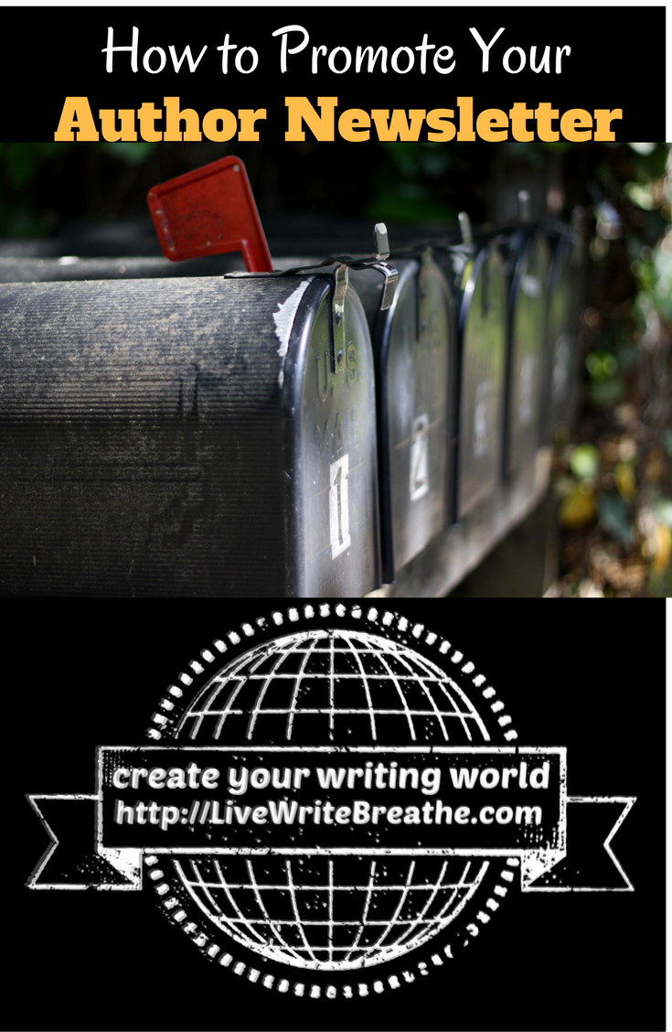 How to Promote Your Author Newsletter via @janalynvoigt | LiveWriteBreathe