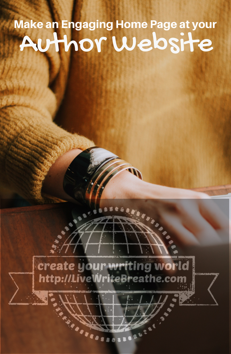 Make an Engaging Home Page at Your Author Website via @JanalynVoigt | Live Write Breathe