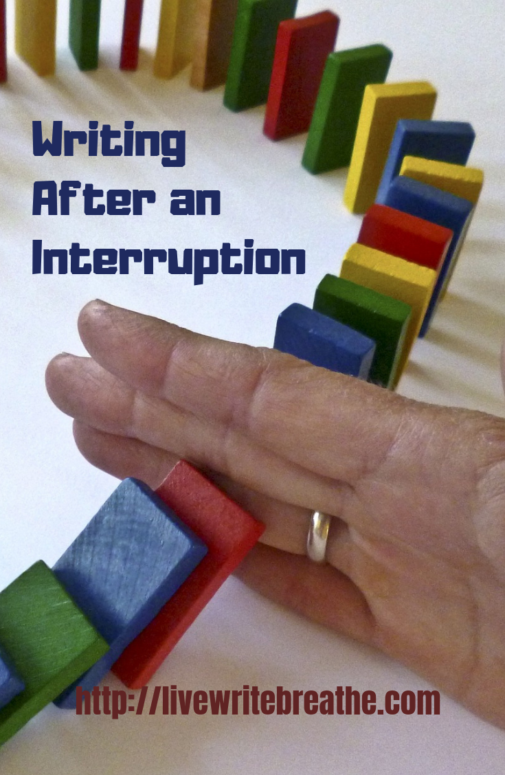 Writing After an Interruption