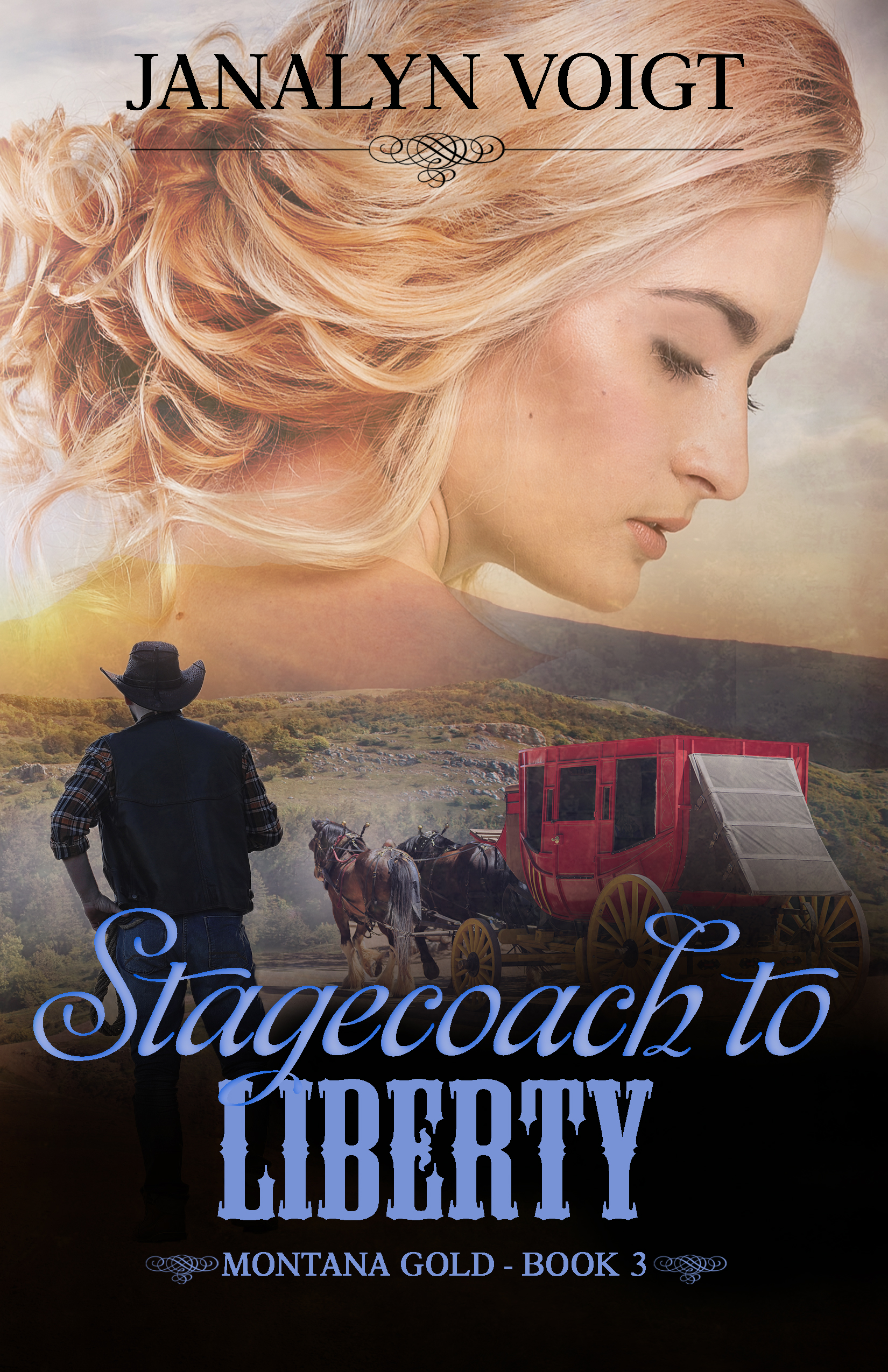Stagecoach to Liberty by Janalyn Voigt